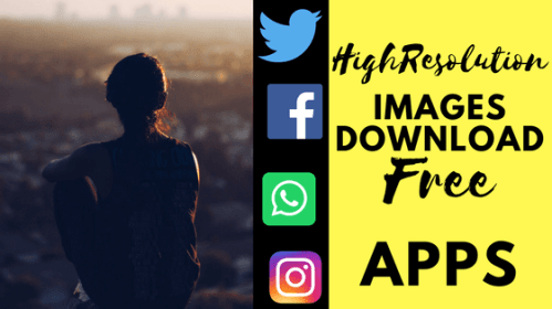 Best Free Android Apps to Download High Resolution Images