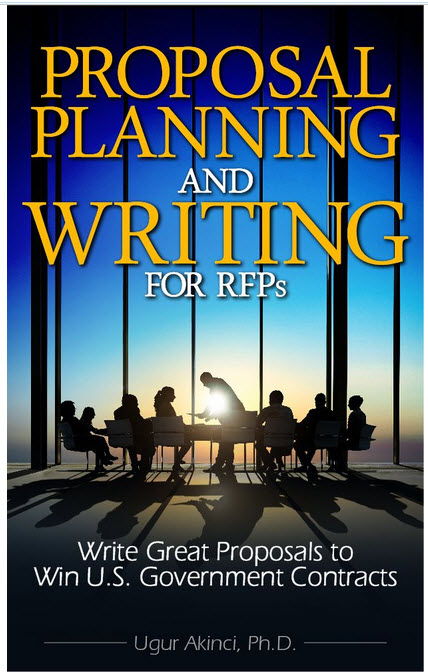 Proposal Planning and Writing for RFPs Write Great Proposals to Win US Government Contracts