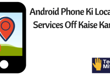 Android-Phone-Ki-Location-Services-Off-Kaise Karein