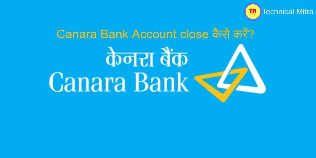 Canara bank account closure form