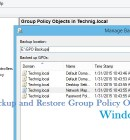 Backup and Restore Group Policy Objects - Technig