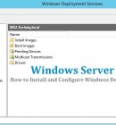 How to Install and Configure WDS In Windows Server 2012 R2 - Technig