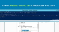 Convert Server Core to Full Gui - technig