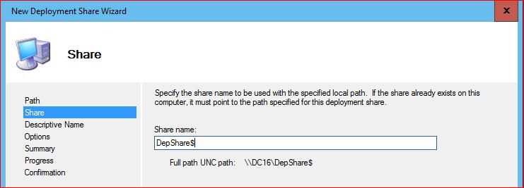 Deployment Share Name