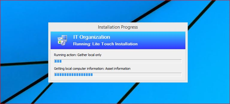Running Lite Touch Installation to Upgrade to Windows 10