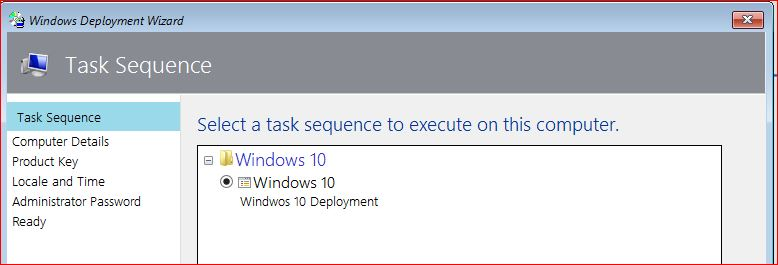 Task Sequence - Deploy Windows 10 Using MDT