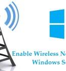 Enable Wireless in Windows Server 2016 Technig