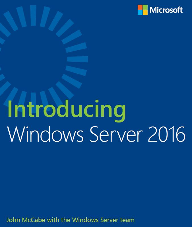 Introducing Windows Server 2016 Free Ebook - Technig