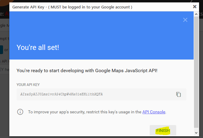 You're ready to start developing with Google Maps JavaScript API