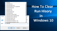 How To Clear Run History In Windows 10