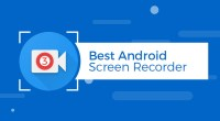 Best 3 Android Screen Recorder - Technig