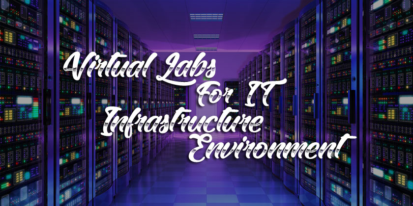 Practical IT Infrastructure Virtual Labs for IT Students - Technig