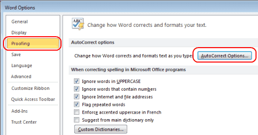 Word 2010 Proofing and AutoCorrect button