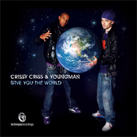 Tech070 - Crissy Criss & Youngman - Give You The World - pt3