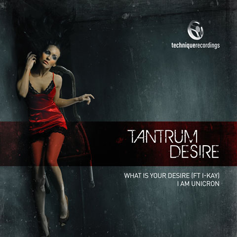 Tantrum Desire - What Is Your Desire (Ft. I-Kay)