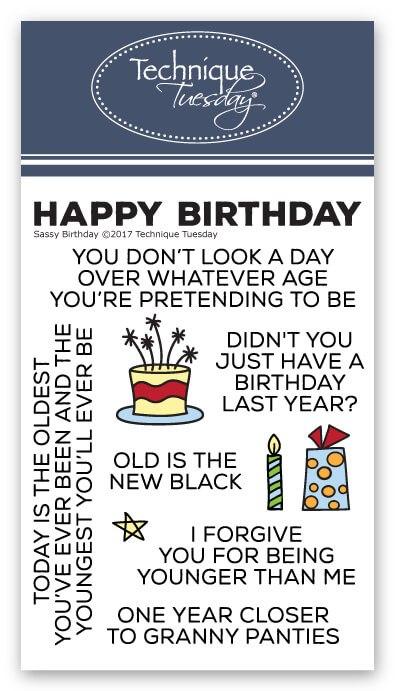 Sassy Birthday Stamps Birthday Sentiments Technique