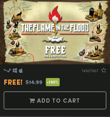 the flame in the flood free for a limited time