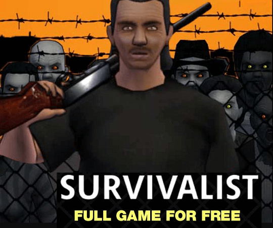 SURVIVALIST – Zombies & Horror Game For Free [Windows]
