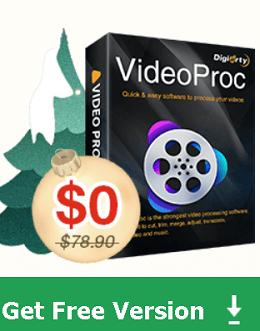 VideoProc 4.1- Get Free Version