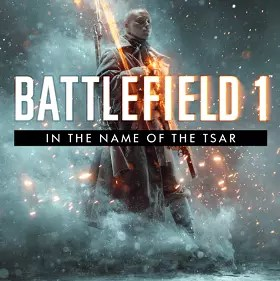 In the Name of the Tsar - Battlefield 1 DLC