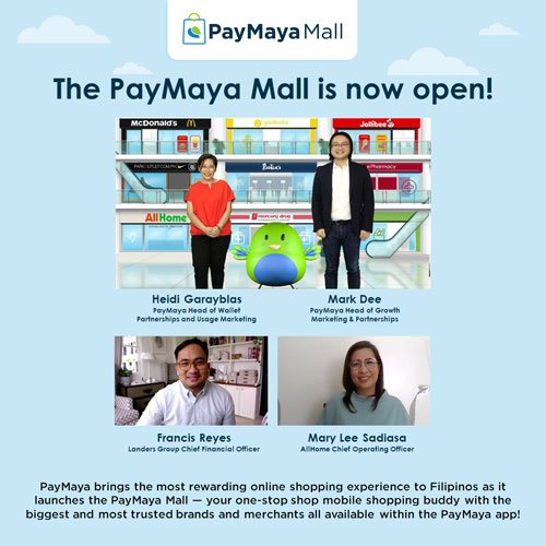 PayMaya Mall is now open.