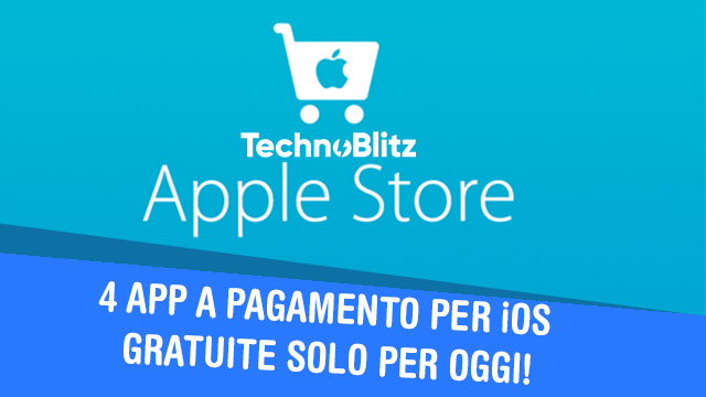 TechnoBlitz.it 4 App per iPhone a pagamento GRATIS solo per OGGI!