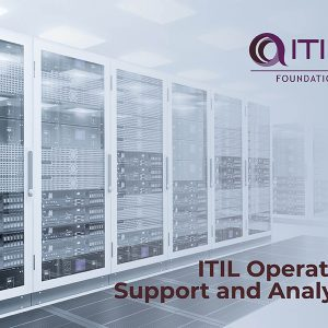 ITIL Operation Support and Analysis