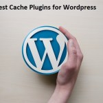 Best Cache Plugins for WordPress