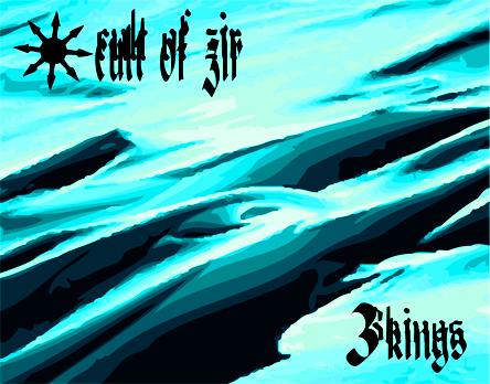cult of zir 3 kings