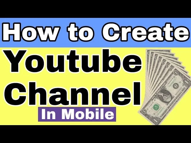 How to Make Youtube Channel from Mobile