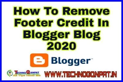 Remove Footer Credit In Blogger Blog