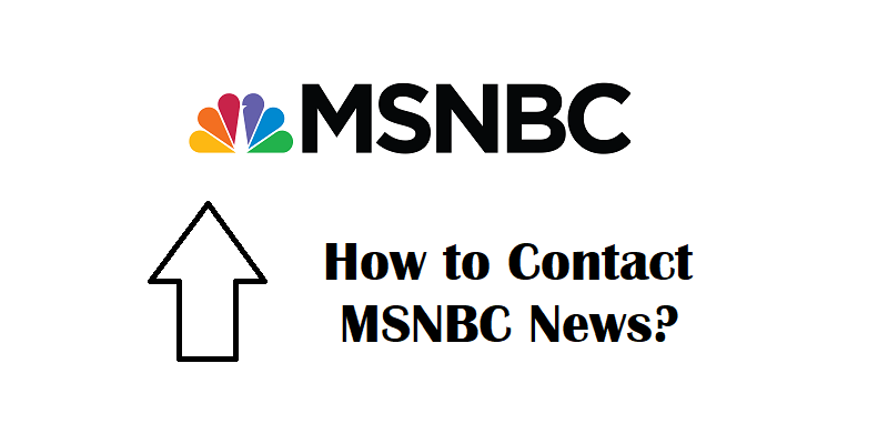 How to Contact MSNBC News?