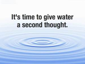 It's time to give water a second thought