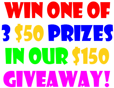 Win one of 3 $50 prizes in our $150 giveaway!
