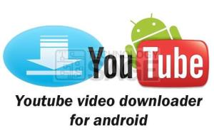Top Best rated Video Downloader Apps for Android Phones and