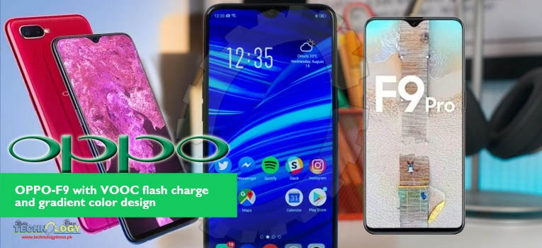 OPPO-F9  which is expected to be launched in Pakistan by end of this month