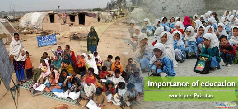 Importance of education, world and Pakistan