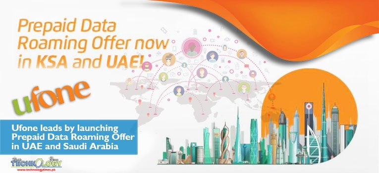 Ufone KSA UAE Saudi Arabia Data Roaming