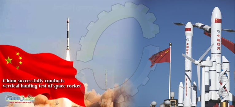 China successfully conducts vertical landing test of space rocket