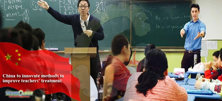 China to innovate methods to improve teachers' treatment