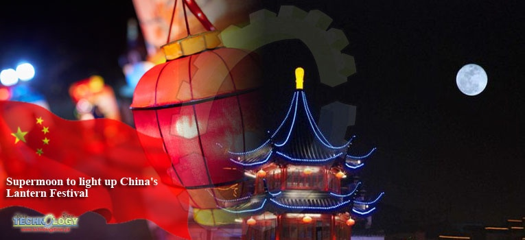 Supermoon to light up China's Lantern Festival