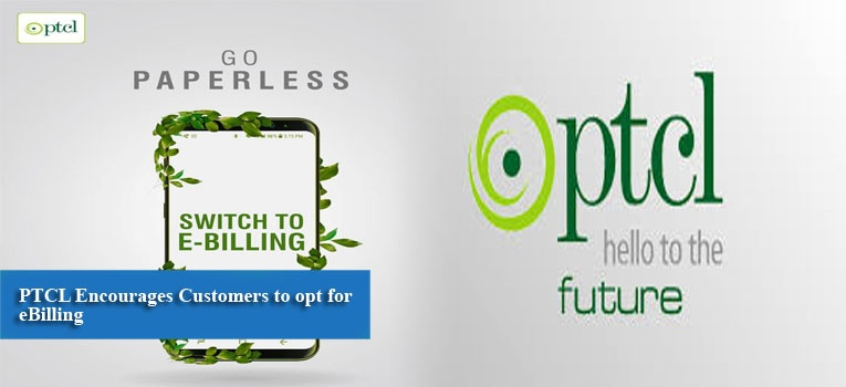 PTCL Encourages Customers to opt for eBilling