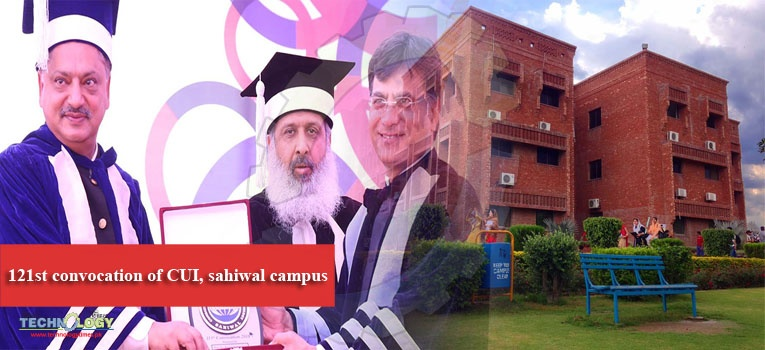 121st convocation of CUI, sahiwal campus