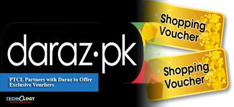 PTCL Partners with Daraz to Offer Exclusive Vouchers