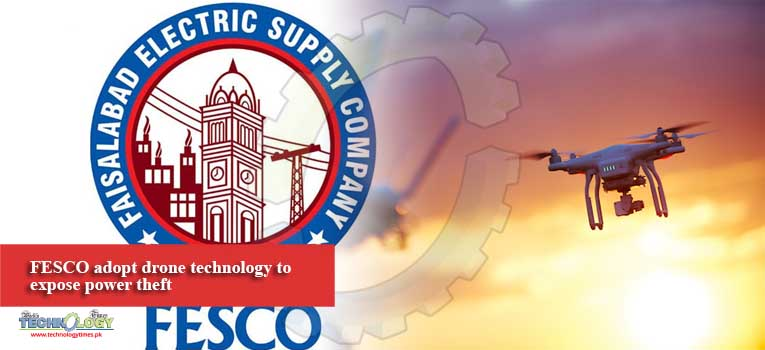 FESCO adopt drone technology to expose power theft