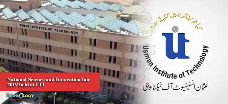 National Science and Innovation fair 2019 held at UIT