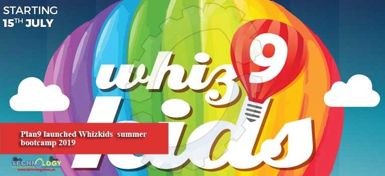 Plan9 launched Whizkids summer bootcamp 2019