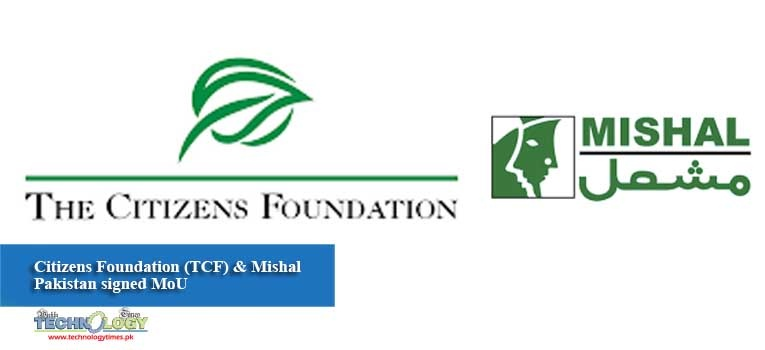 Citizens Foundation (TCF) & Mishal Pakistan signed MoU