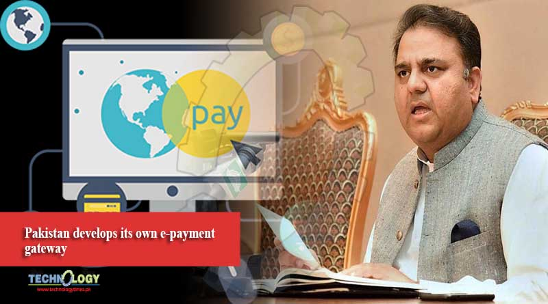 Pakistan develops its own e-payment gateway