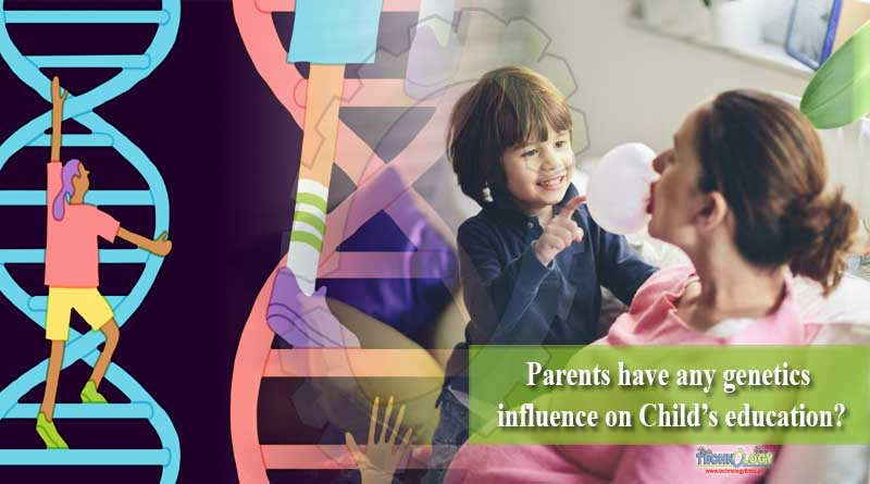Parents have any genetics influence on Child's education?
